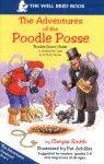 The Adventures of the Poodle Posse: Trouble Down Under (Illustrated)