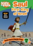 Kids in Faith: Saul First King of Israel