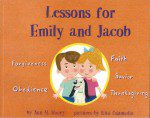 Lessons for Emily and Jacob (Illustrated Book)