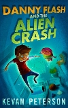 Danny Flash and the Alien Crash