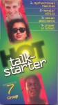 Hot Talkstarter Series #7
