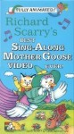 Richard Scarrys Best Sing-A-Long Mother Goose Video Ever!