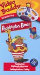Video Buddy:  Paddingtons Big Beach Adventure and Paddington Goes Fishing