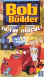 Bob the Builder to the Rescue