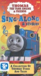 Thomas the Tank Engine and Friends: Sing-a-Long and Stories