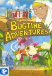 Bugtime Adventures: Blessing in Disguise