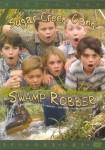The Sugar Creek Gang: Swamp Robber