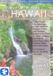 Travel with Kids: Hawaii the Islands of Maui and Moloka'i