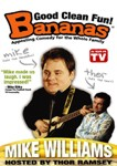 Bananas Featuring Mike Williams