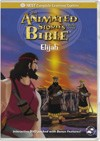 Animated Stories From the Bible: Elijah