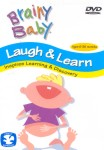 Brainy Baby: Laugh and Learn