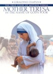 Mother Teresa-In the Name of Gods Poor