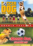 Soccer Dog: Two Disc Set – The Movie and European Cup