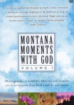 Montana Moments with God Vol. 1