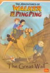 The Adventures of Walker and Ping Ping: The Great Wall