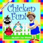 Chicken Fun with Mary Jo Huff