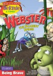 Hermie and Friends: Webster the Scaredy Spider