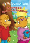 The Berenstain Bears: Kindness, Caring and Sharing