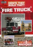 How They Build That: Fire Truck