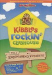 Kibbles Rockin Clubhouse: Vol. 1 – Expressing Yourself