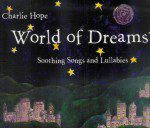 Charlie Hope: World of Dreams (CD)