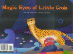 Magic Eyes of Little Crab (Illustrated)