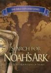 Search for Noahs Ark: The Lost Mountains of Noah