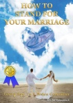 How to Stand for your Marriage (Book)