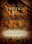 Building on the American Heritage Series (Box Set)