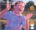 The Adoption Day Surprise: (Illustrated with Read-Along CD)