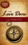 The Love Dare For Parents (Inspirational)